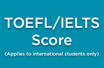 TOEFL/IELTS Score