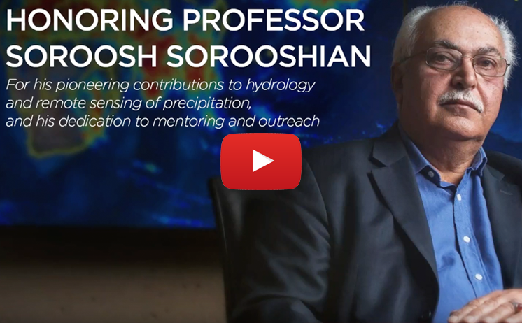 Honoring Professor Soroosh Sorooshian Video