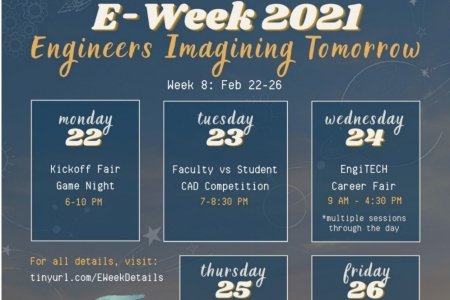 Presented by Engineering Student Council, E-Week 2021 kicked off Monday, Feb. 22nd with a week of virtual activities.